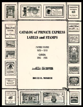 Details about Catalog of Private Express Labels & Stamps, United States &  Canada, Bruce Mosher